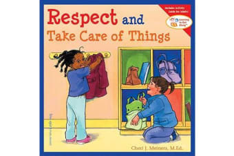 Respect and Take Care of Things