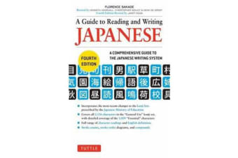 A Guide to Reading and Writing Japanese - Fourth Edition, JLPT All Levels (2,136 Japanese Kanji Characters)