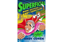 Superflicial - More Adventures from the Andy Cohen Diaries