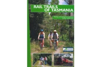 Rail Trails of Tasmania