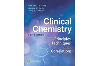 Clinical Chemistry - Principles, Techniques, Correlations