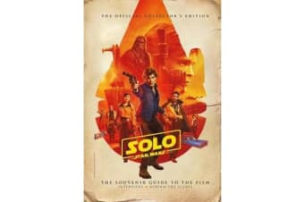 Solo - A Star Wars Story: The Official Collector's Edition