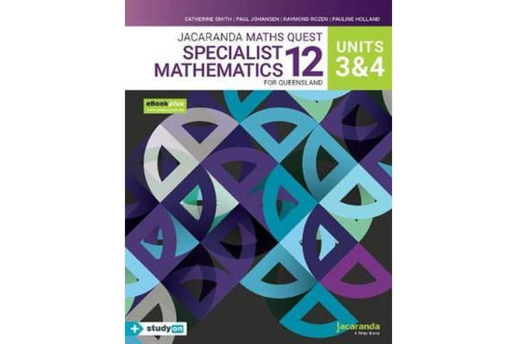 Jacaranda Maths Quest 12 Specialist Mathematics Units 3&4 for Queensland eBookPLUS & Print + StudyON Specialist Mathematics U3&4 for QLD (Book Code)