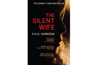 The Silent Wife - The gripping bestselling novel of betrayal, revenge and murder...