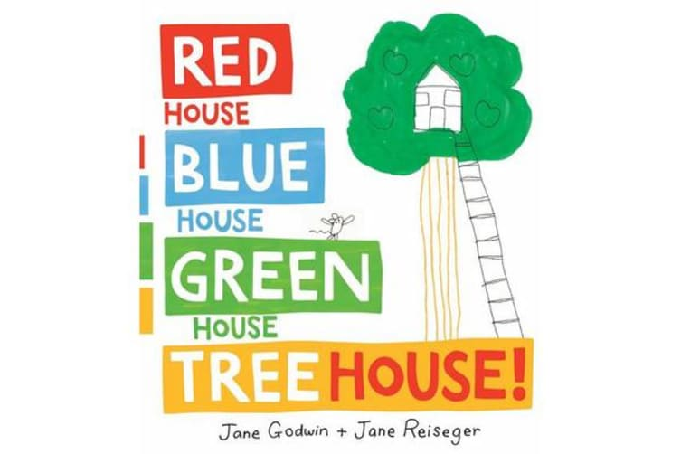 Red House, Blue House, Green House, Tree House