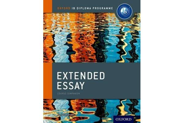 Oxford IB Diploma Programme - Extended Essay Course Companion