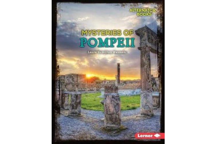 Ancient Mysteries - Mysteries of Pompeii