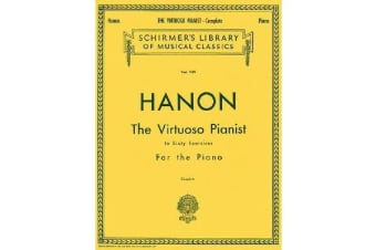 Hanon - The Virtuoso Pianist In Sixty Exercises For The Piano (Complete)