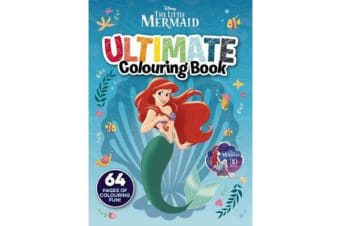 The Little Mermaid - Ultimate Colouring Book