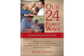 Our 24 Family Ways - A Family Devotional Guide