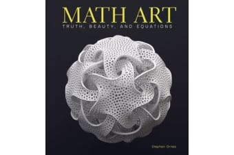 Math Art - Truth, Beauty, and Equations