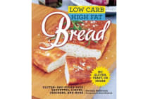 Low Carb High Fat Bread - Gluten- and Sugar-Free Baguettes, Loaves, Crackers, and More