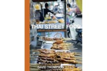 Thai Street Food - Authentic Recipes, Vibrant Traditions