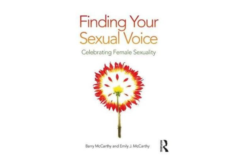 Finding Your Sexual Voice - Celebrating Female Sexuality