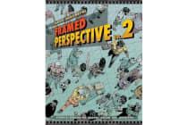 Framed Perspective Vol. 2 - Technical Drawing for Shadows, Volume, and Characters