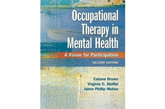 Occupational Therapy in Mental Health - A Vision for Participation