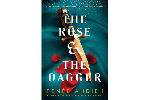 The Rose and the Dagger - The Wrath and the Dawn Book 2