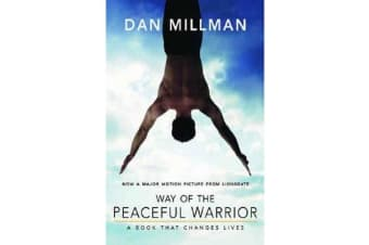 Way of the Peaceful Warrior - A Book That Changes Lives