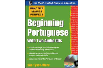 Practice makes perfect... - Beginning Portuguese