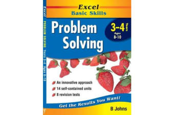 Excel Problem Solving: Year 3-4 - Excel Maths, Years 3-4, Ages 8-10 (Excel Basic Skills)