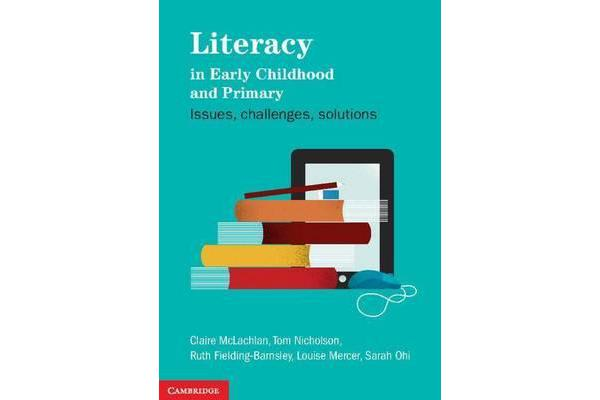 Image of Literacy in Early Childhood and Primary Education - Issues, Challenges, Solutions
