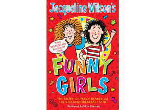 Jacqueline Wilson's Funny Girls - Previously published as The Jacqueline Wilson Collection