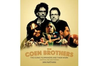 The Coen Brothers - The iconic filmmakers and their work