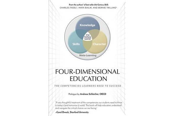 Four-Dimensional Education - The Competencies Learners Need to Succeed