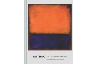Rothko - The Color Field Paintings