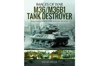 M36/M36B1 Tank Destroyer - Rare Photographs from Wartime Archives