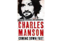 Charles Manson - Coming Down Fast