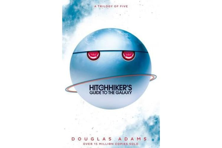 The Hitchhiker's Guide to the Galaxy Omnibus - A Trilogy in Five Parts