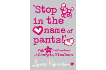 `Stop in the name of pants!'