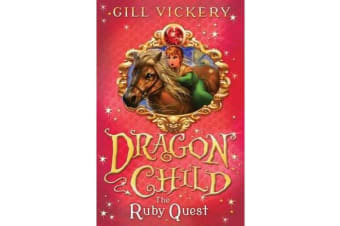The Ruby Quest - DragonChild 5