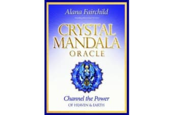 Crystal Mandala Oracle - Channel the Power of Heaven & Earth