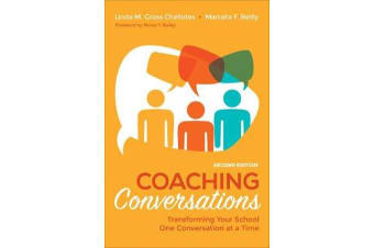 Coaching Conversations - Transforming Your School One Conversation at a Time