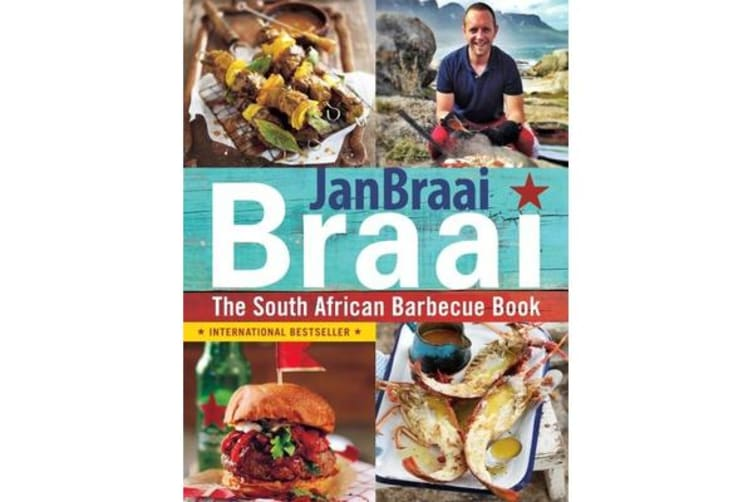 Braai - The South African Barbecue Book