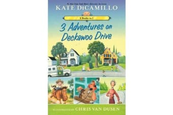 3 Adventures on Deckawoo Drive - 3 Books in 1
