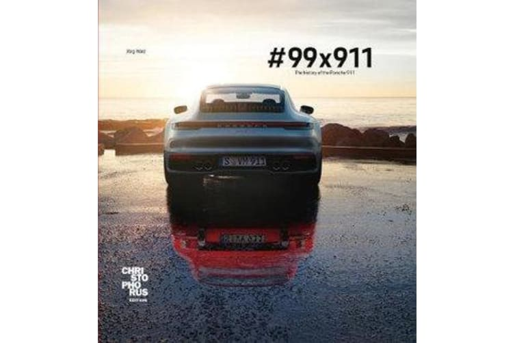 #99 x 911 - The history of the Porsche 911
