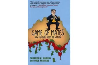 Game of Mates - How Favours Bleed the Nation