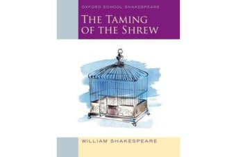 Oxford School Shakespeare - The Taming of the Shrew