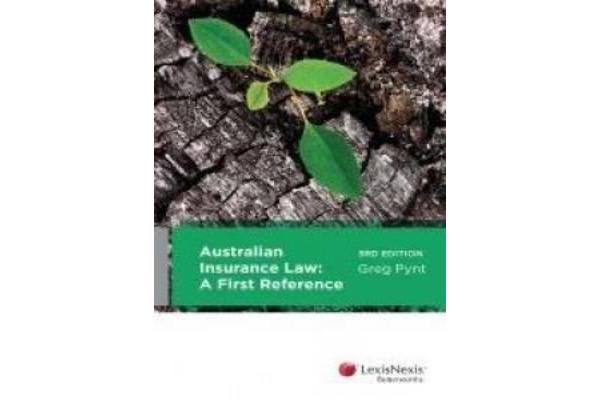 Australian Insurance Law - A First Reference