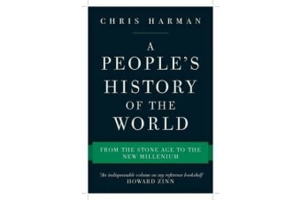 A People's History of the World - From the Stone Age to the New Millennium