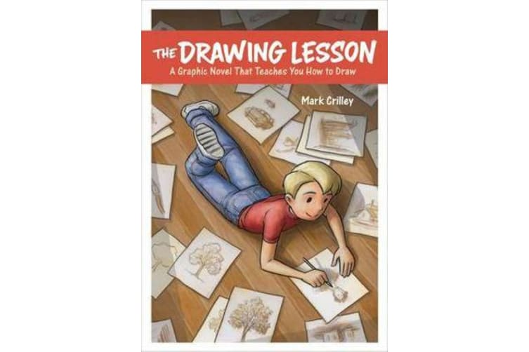 The Drawing Lesson - A Graphic Novel That Teaches You How to Draw