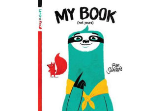 Lento and Fox : My Book (Not Yours)