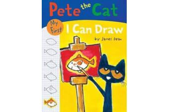 Pete The Cat - My First I Can Draw