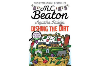 Agatha Raisin - Dishing the Dirt