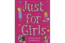 Just for Girls - A Book About Growing Up
