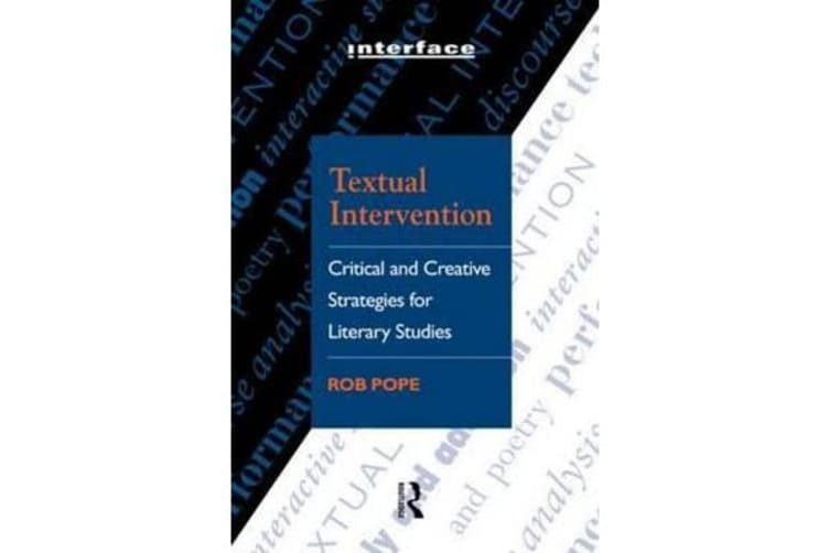 Textual Intervention - Critical and Creative Strategies for Literary Studies