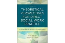 Theoretical Perspectives for Direct Social Work Practice - A Generalist-Eclectic Approach